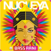 Nucleya - Bass Rani - EP artwork