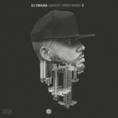 DJ Drama - Quality Street Music 2  artwork