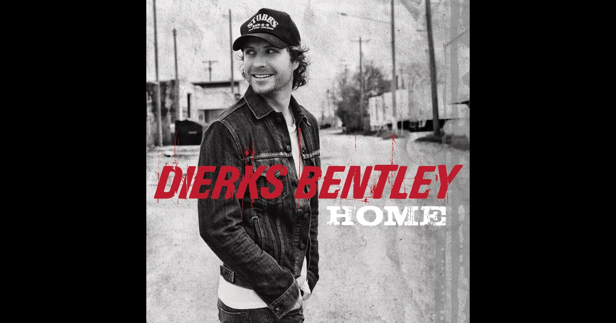 home by dierks bentley on apple music. Cars Review. Best American Auto & Cars Review