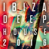 Ibiza Deep House 2016 - Armada Music