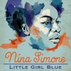 Little Girl Blue - The Greatest Hits, Nina Simone