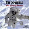 The Impossible: Our Love of Failure - Single