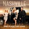 One Place Too Long (feat. Hayden Panettiere) - Single - Nashville Cast, Nashville Cast