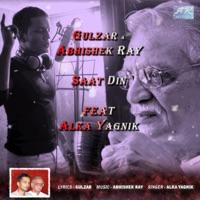 Saat Din (feat. Gulzar & Alka Yagnik) - Single - Abhishek Ray