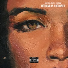 Nothing Is Promised by Mike Will Made-It & Rihanna