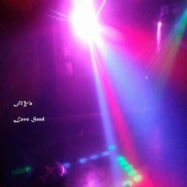 Fiya - Love Seed - EP
