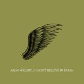 I Don't Believe in Satan