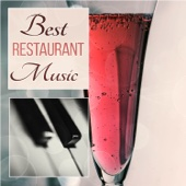 Best Restaurant Music: Instrumental Jazz Music Ambient, Guitar Sounds, Dinner Party, Brunch & Lunch Time, Mellow Lounge Piano Music