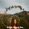 Drink About You - Single, Kate Nash