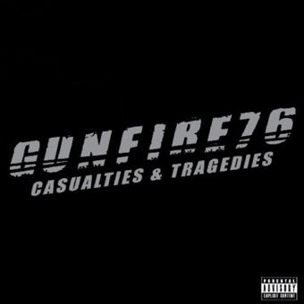 Casualties & Tragedies Gunfire 76 – Wednesday 13