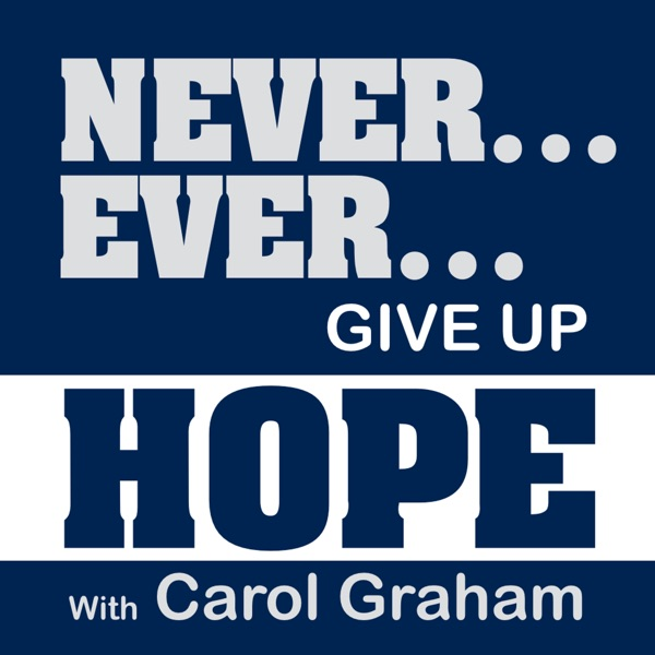 Never Ever Give Up Hope