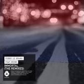 Immortal (The Remixes) [feat. Erene] - Single