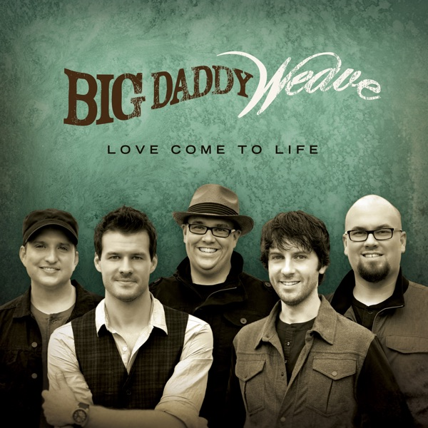 Redeemed  by Big Daddy Weave