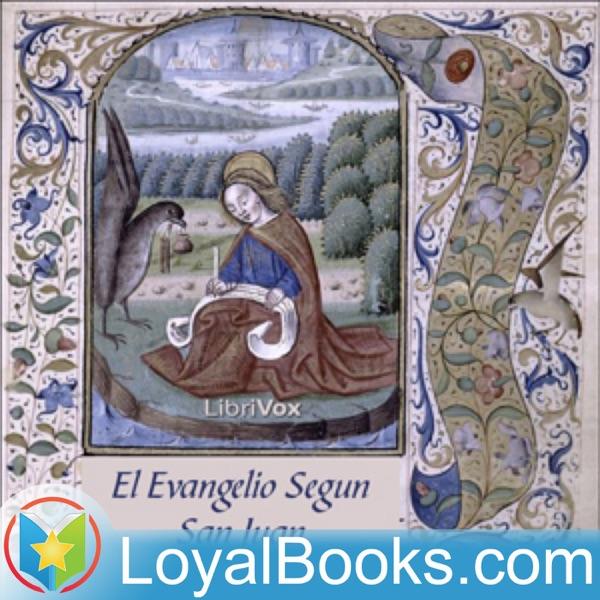 El Evangelio Segun San Juan by Reina Valera