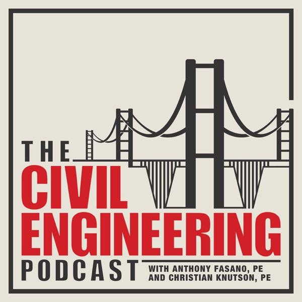 The Civil Engineering Podcast: Civil Engineering Career Advice | Civil Engineering Careers | Civil Engineering Design
