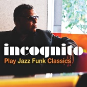 Incognito Play Jazz Funk Classics - EP