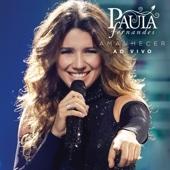 Paula Fernandes - Sensações (feat. Sandy) [Ao Vivo]  arte
