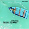 Take Me To Infinity - Single