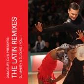 Dancelife DJ's Present: The Latin Remixes, Vol. 1