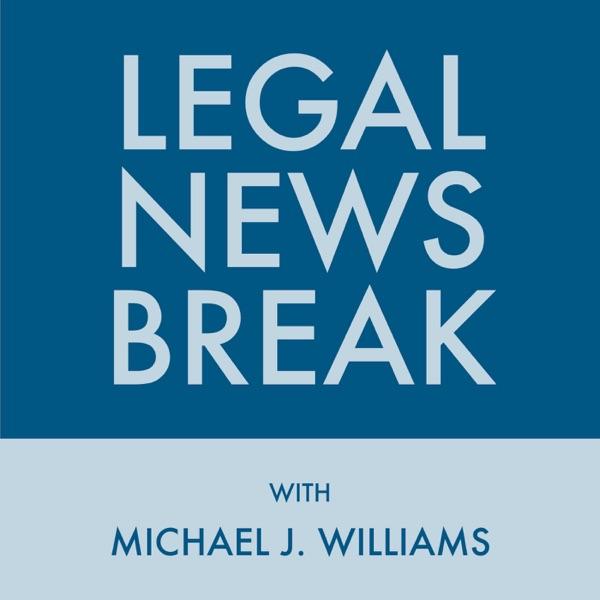 Legal News Break