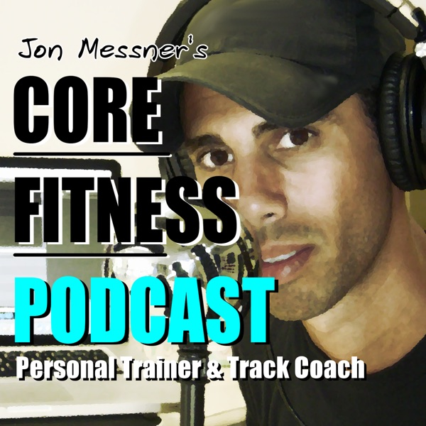 The Core Fitness Podcast