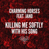 Killing Me Softly With His Song (feat. Jano)
