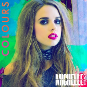 Download Chord MICHELLE TREACY – Colours Chords and Lyrics