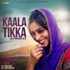 Kaala Tikka - Single