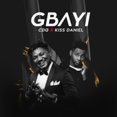 Gbayi (feat. Kiss Daniel) - CDQ