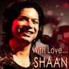 With Love Shaan Single