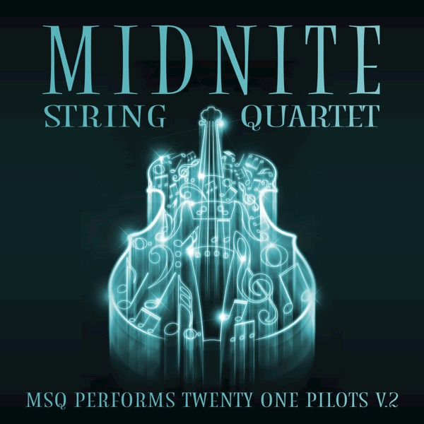 MSQ Performs Twenty One Pilots V2 Midnite String Quartet CD cover
