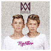 Marcus & Martinus - Together artwork