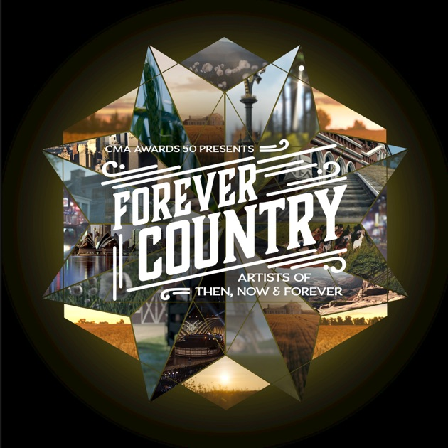 Forever Country - Single by Artists Of Then, Now & Forever