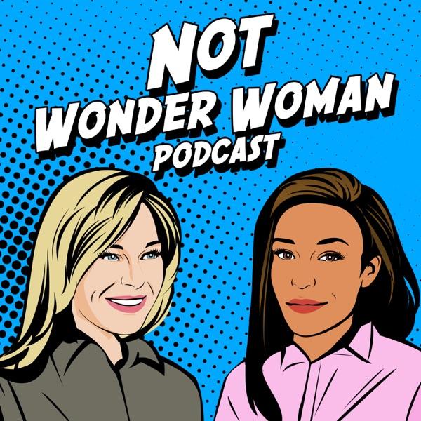 NOT Wonder Woman