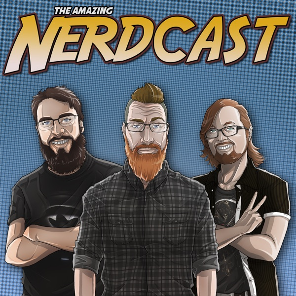 The Amazing Nerdcast Comic Book Podcast