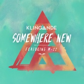 Klingande - Somewhere New (feat. M-22) [Radio Edit] bild