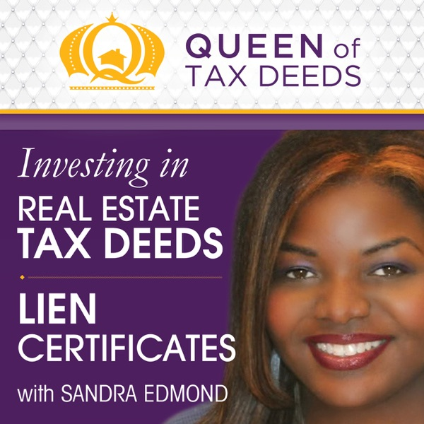 The Queen of Tax Deeds Podcast