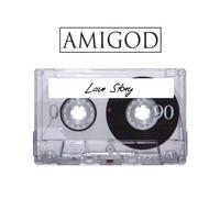 Love Story - Amigod