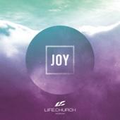 Joy - Life.Church Worship