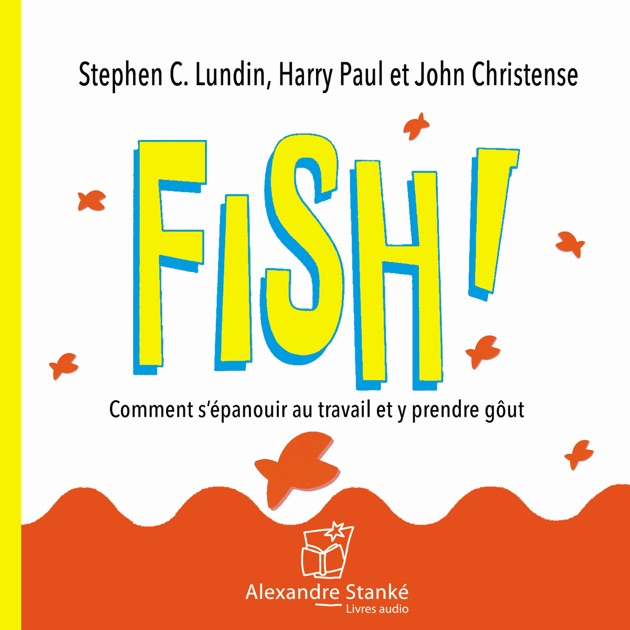 book analysis of fish by stephen c lundin Fish ppt stephen c lundin filmmaker professional speaker some books under his name: presentation of fish book.