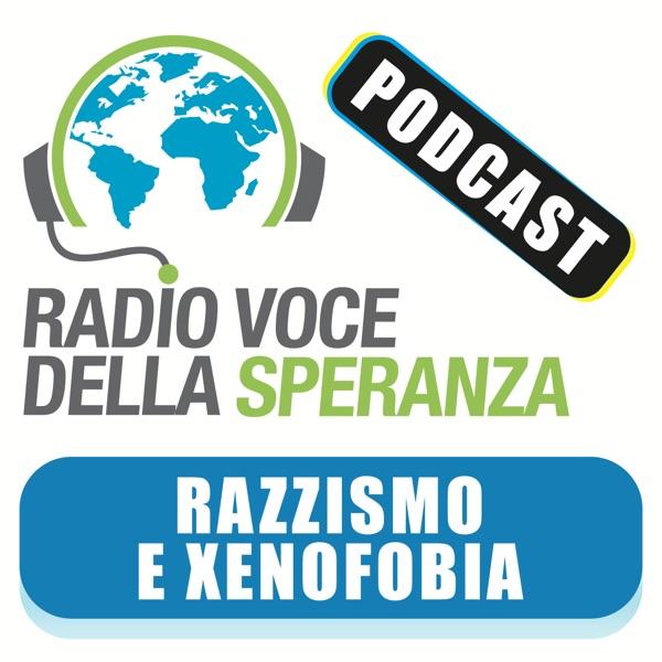 Razzismo e Xenofobia – Radio Voce della Speranza