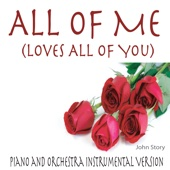 All of Me (Loves All of You) [Piano and Orchestra Instrumental Version]