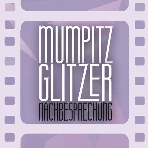 Mumpitz und Glitzer - NACHBESPRECHUNG