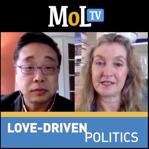 MeaningofLife.tv: Love-Driven Politics (audio)