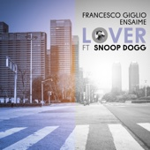 Francesco Giglio & Ensaime - Lover (feat. Snoop Dogg) artwork