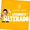 Levemente Alterado - Single (Ao Vivo) - Single, Michel Teló