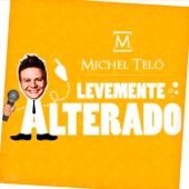 Levemente Alterado - Single (Ao Vivo) - Single
