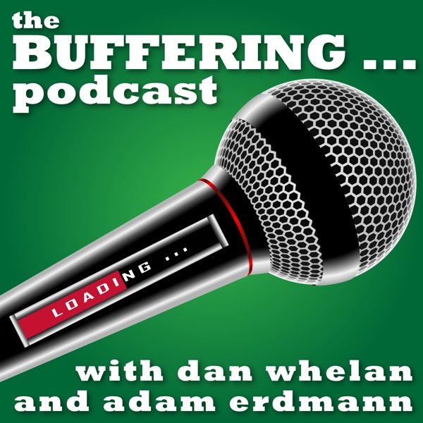 The Buffering Podcast