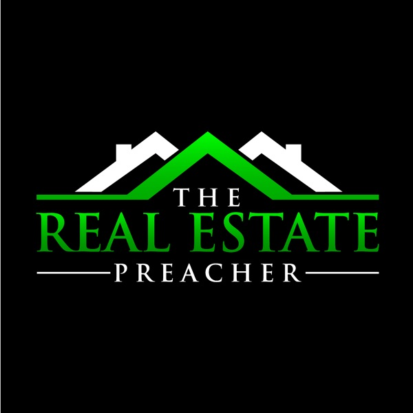 The Real Estate Preacher Show with Randy Lawrence