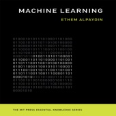Machine Learning: The New AI: The MIT Press Essential Knowledge Series (Unabridged)